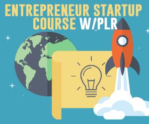 Entrepreneur Startup Course With PLR Affiliate Tools